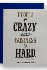 Ladyfingers Letterpress Card - Blank: Business is hard