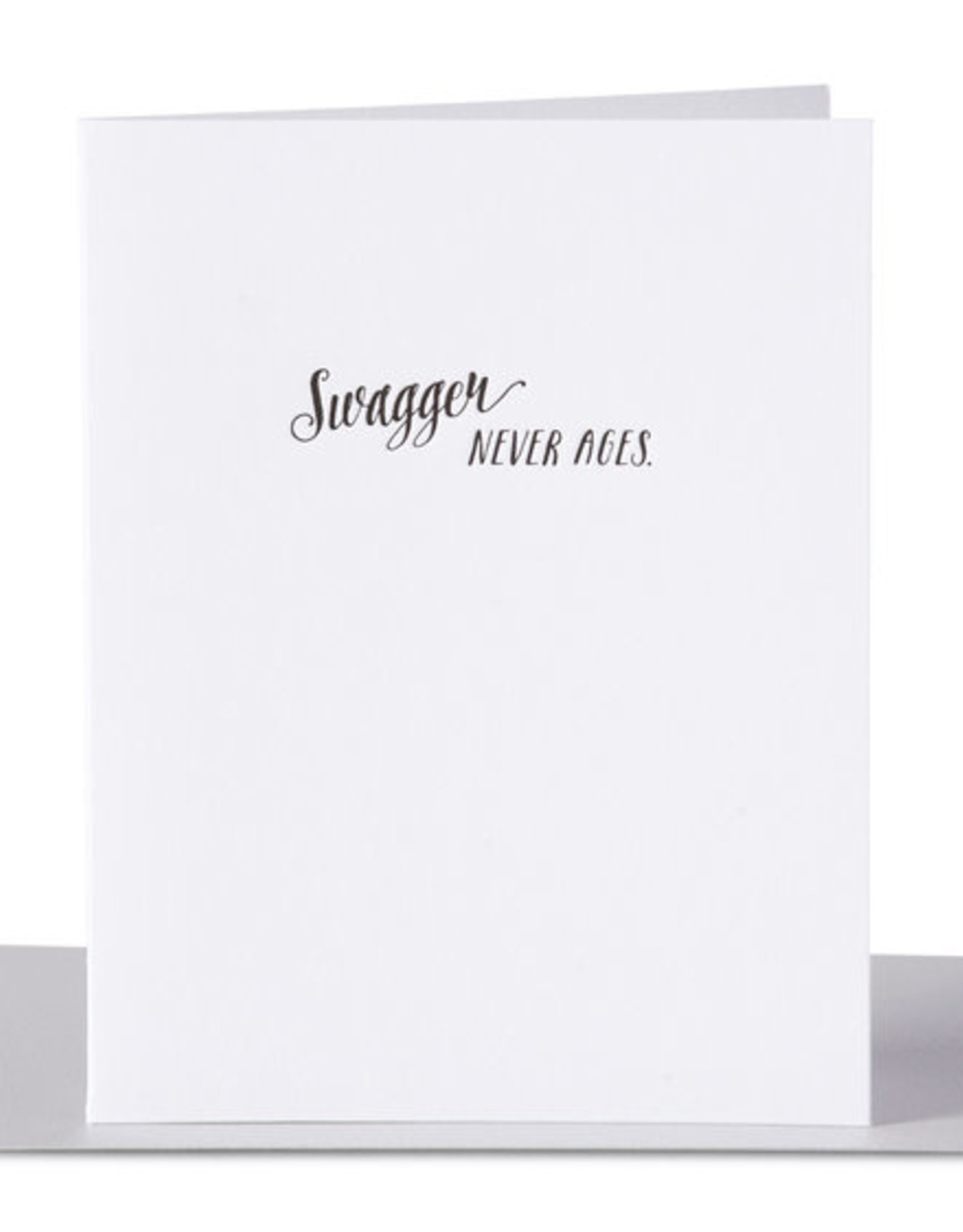 Card - Birthday: Swagger never ages