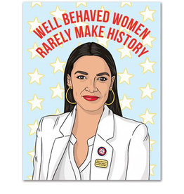 Card - Birthday: AOC Well Behaved Women...