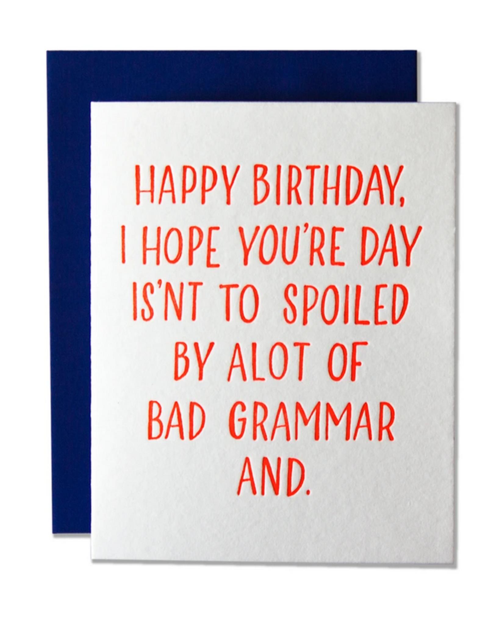Ladyfingers Letterpress Card - Birthday: Bad Grammar and