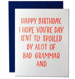 Card - Birthday: Bad Grammar and