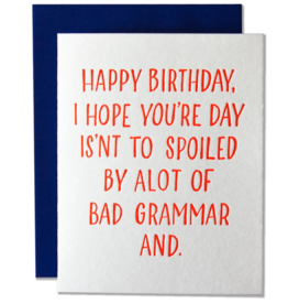 Ladyfingers Letterpress Card - Birthday: Bad Grammar and
