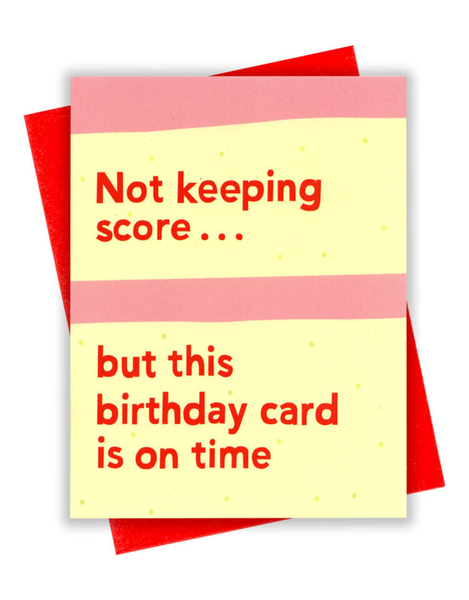 Card - Birthday: Totally on time