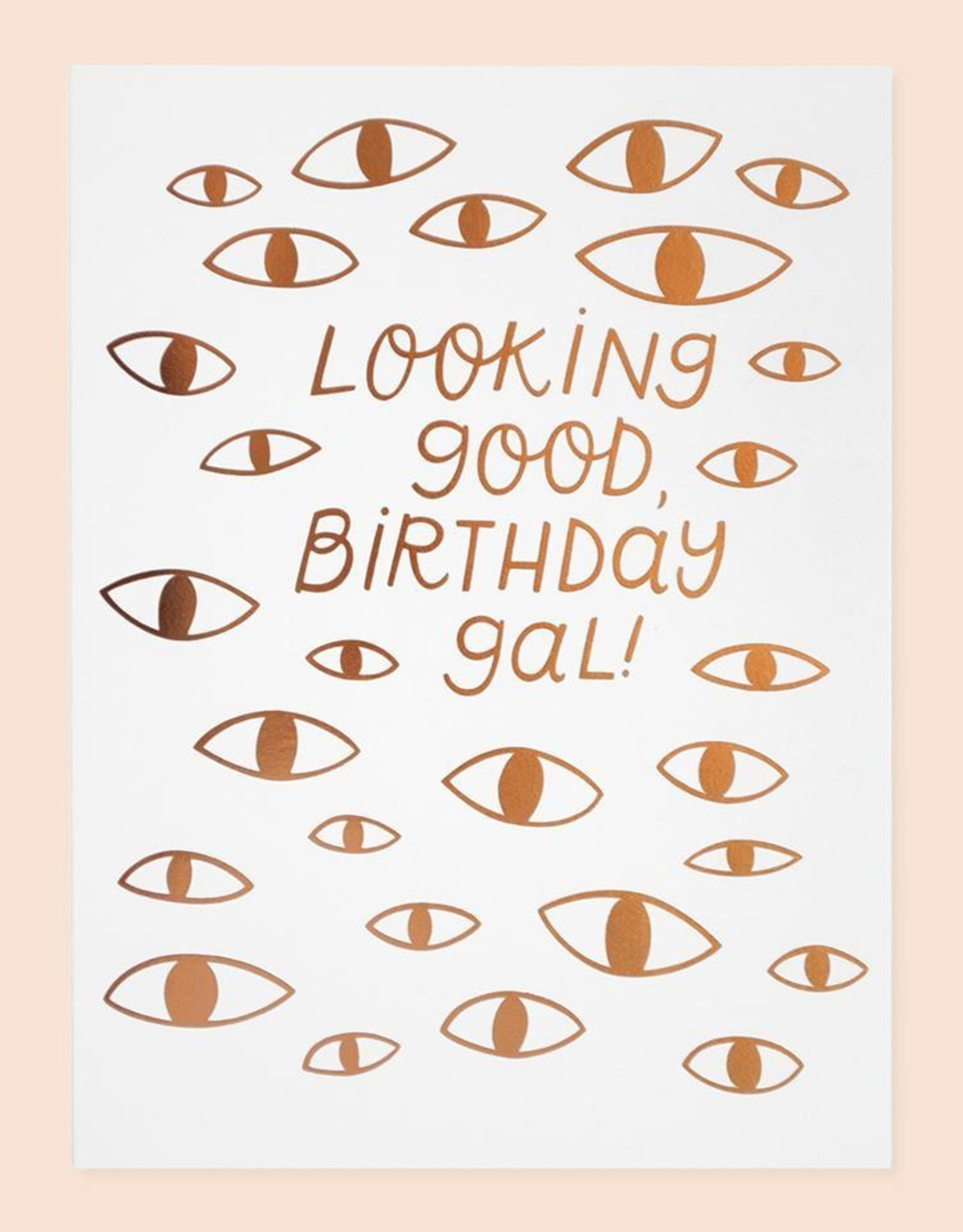 Card - Birthday: Looking good, birthday girl