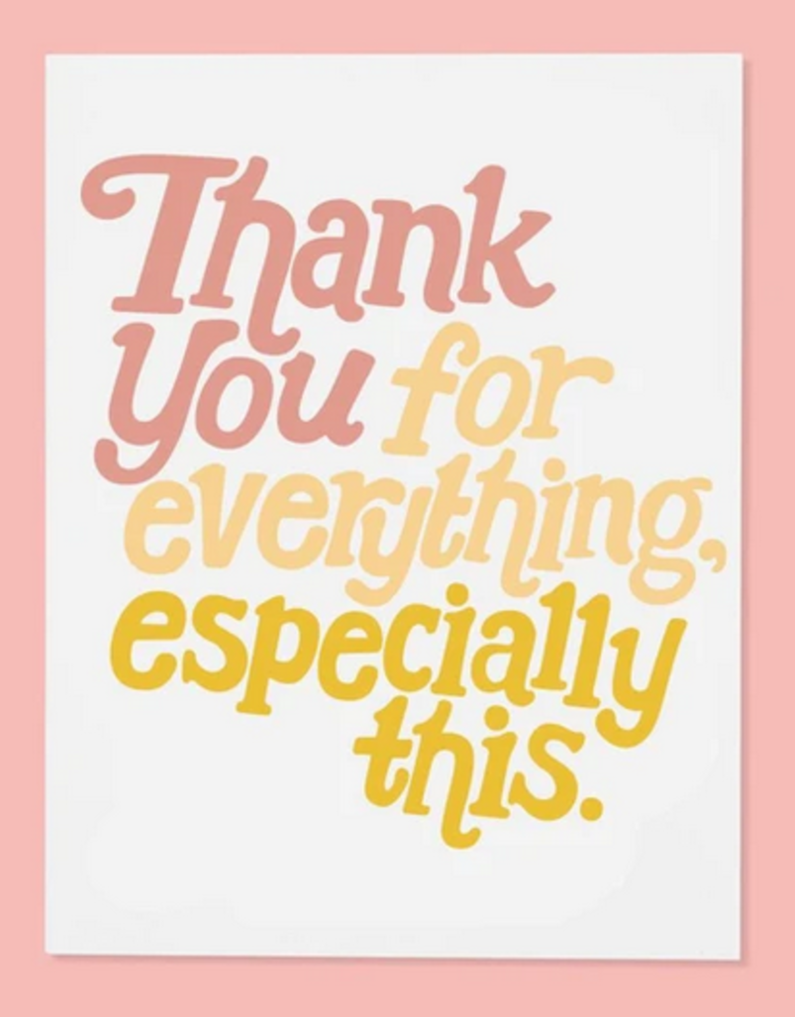 Card - Thank you: For everything, especially this