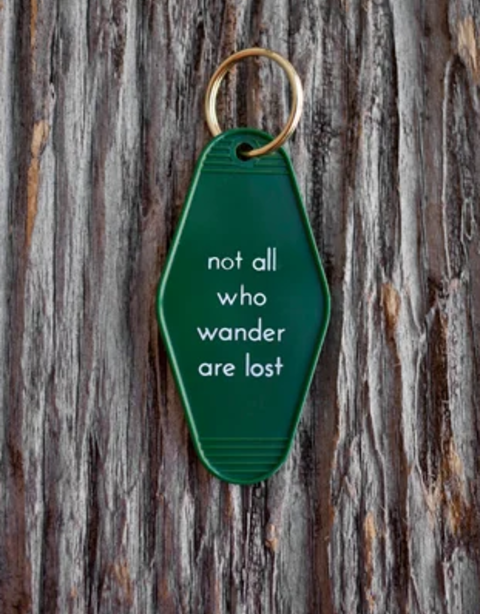 Motel Key Tag - Not all who wander are lost