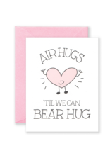 Card - Blank: Air hugs until we can bear hug