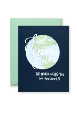 Card - Blank: Feel better soon - the world needs you