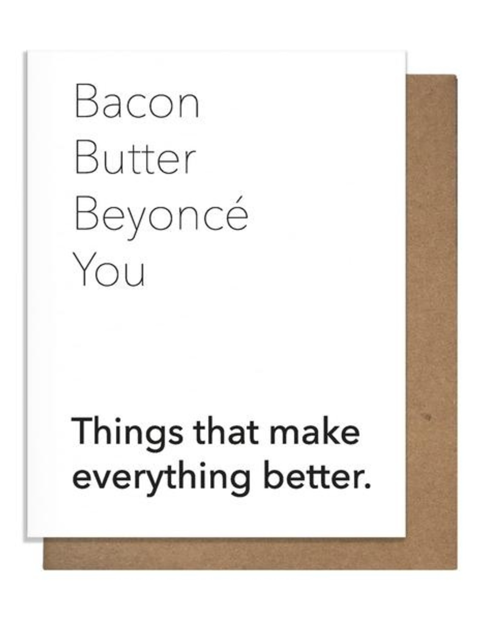 Card - Blank: Bacon, Butter, Beyonce