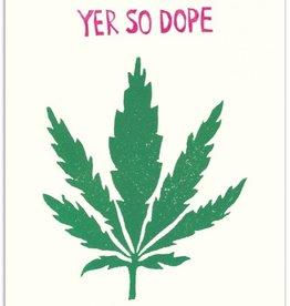 Card - Birthday: Yer so dope