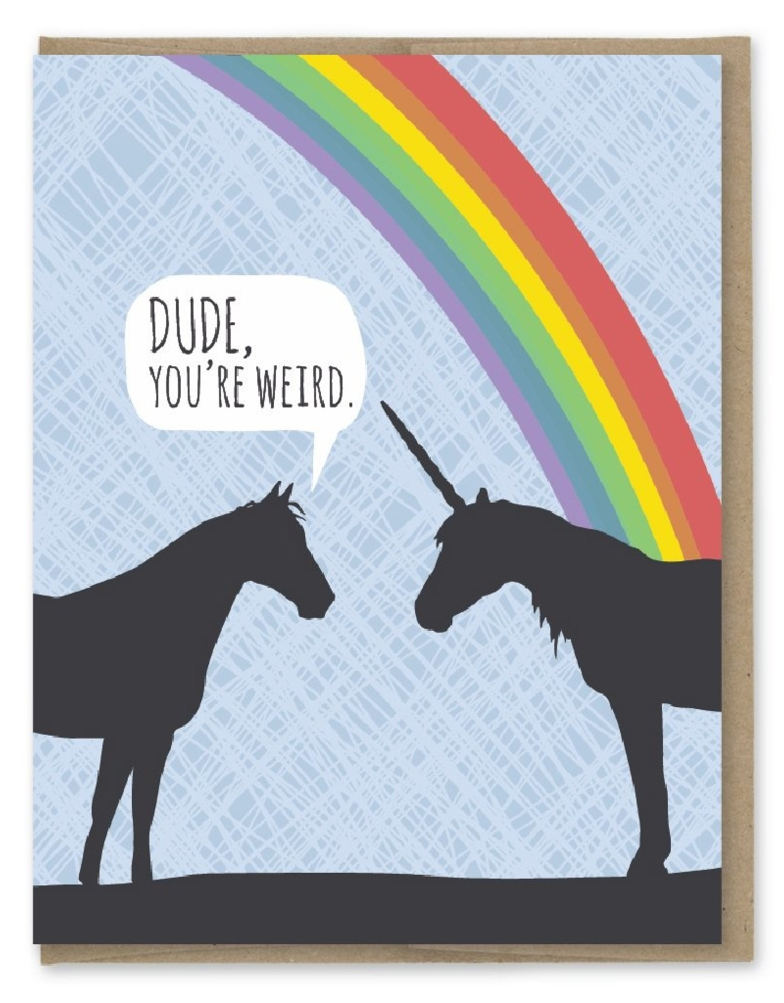 Card - Birthday: Dude, you're weird