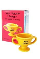 U Tried Trophy