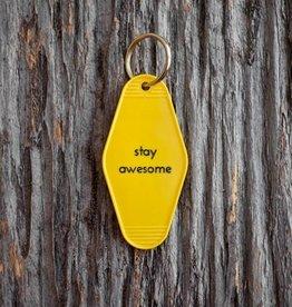 He Said She Said Motel Key Tag - Stay Awesome