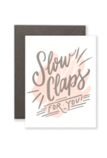 Lionheart Prints Card - Blank: Slow Claps for You