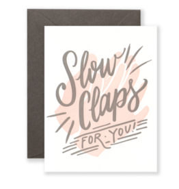 Card - Blank: Slow Claps for You