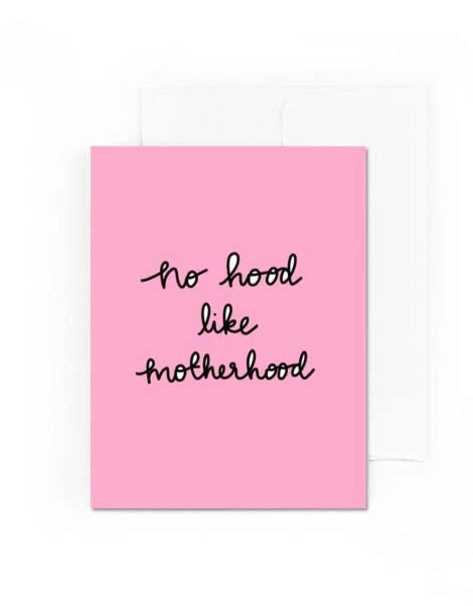 Card - Baby: No hood like motherhood