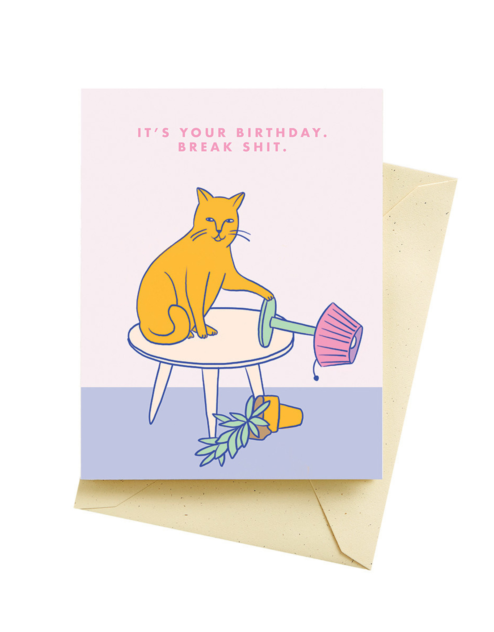 Card - Birthday: Break Shit