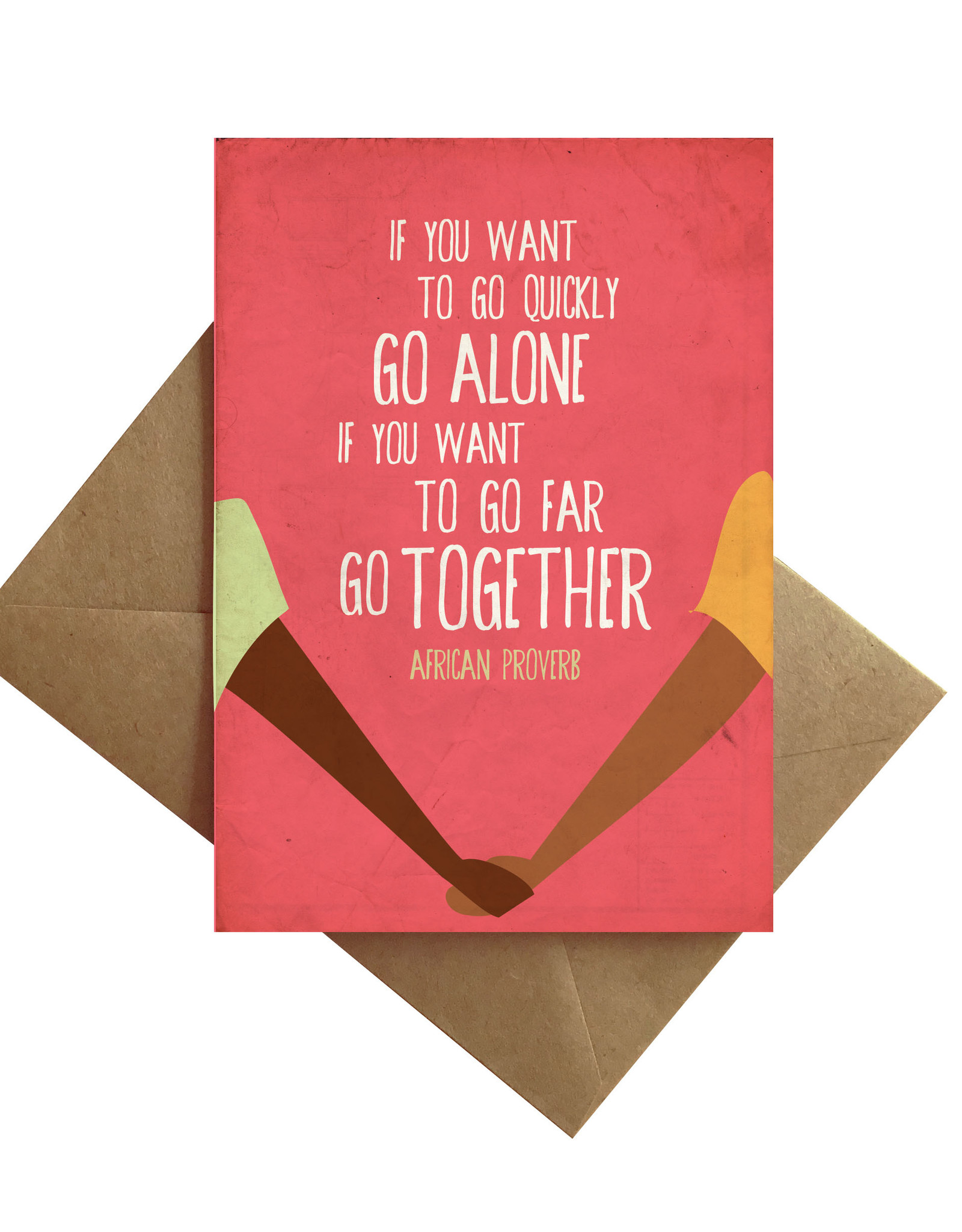 Card - Blank: African Proverb Go far together