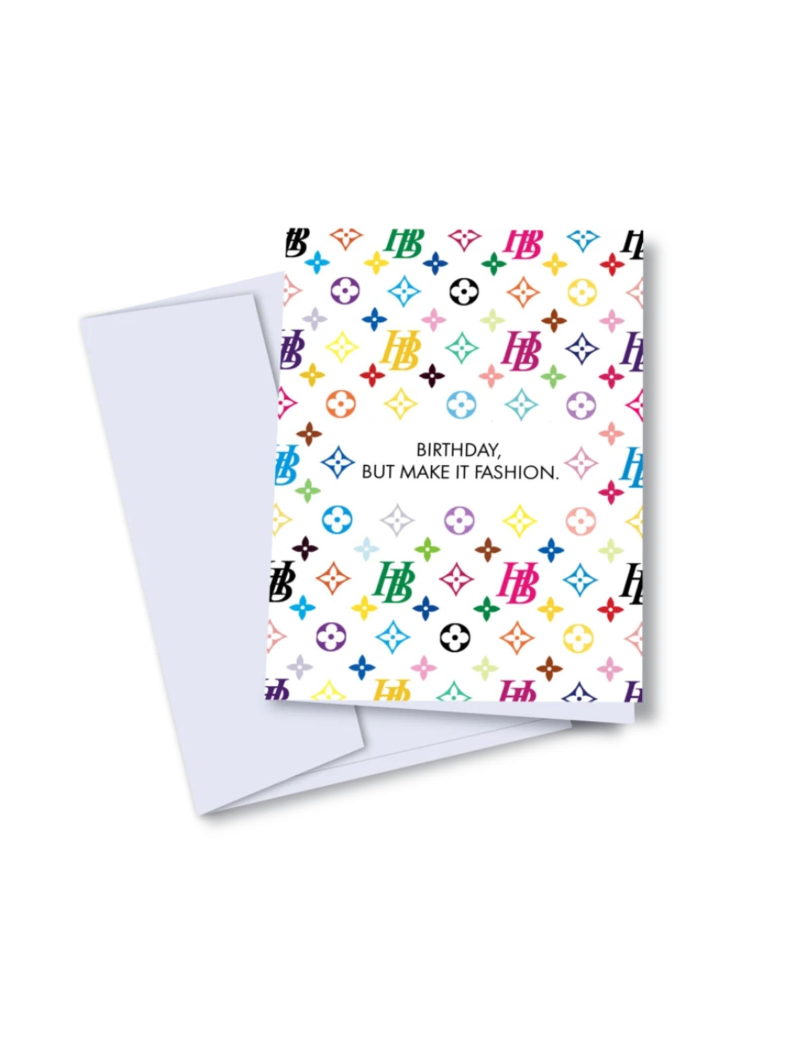 Card - Birthday: Make it Fashion