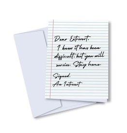 Card - Blank : Dear Extrovert