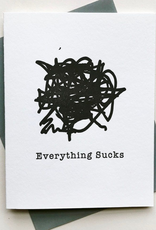 Steel Petal Press Card - Blank: Everything Sucks