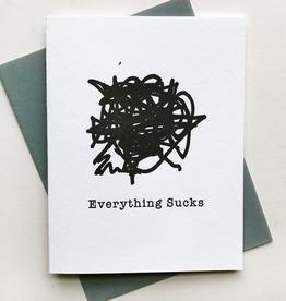 Steel Petal Press Card - Blank: Everything Sucks