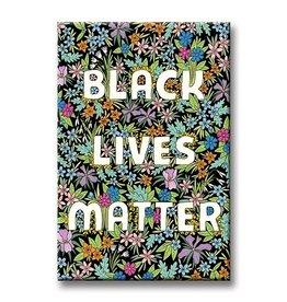 Magnet: Black Lives Matter Black flower