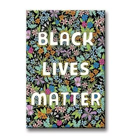 The Found Magnet: Black Lives Matter Black flower