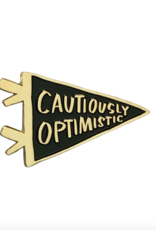 And Here We Are Enamel Pin: Cautiously Optimistic