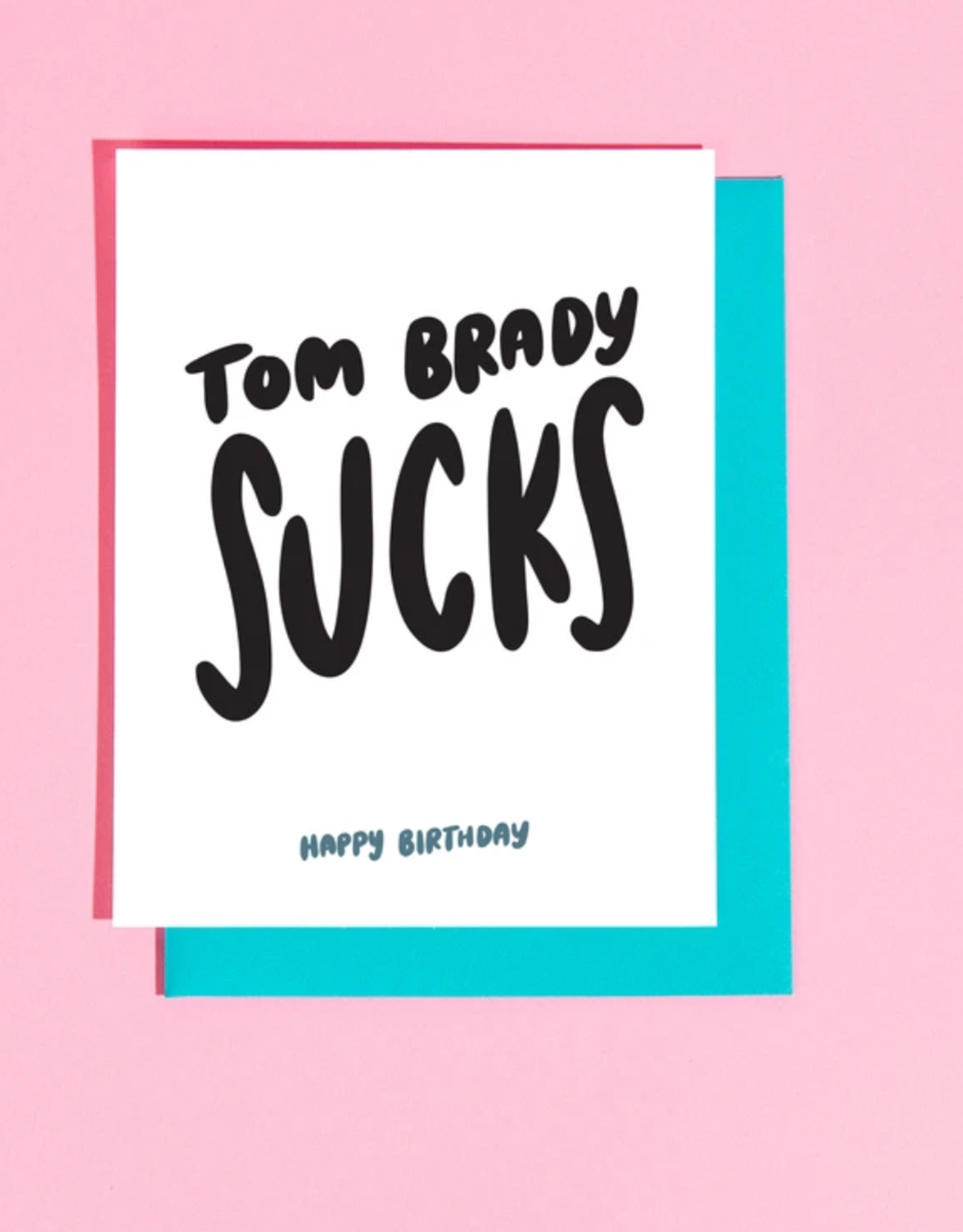 Card - Birthday: Tom Brady Sucks