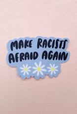 Sticker: Make Racists Afraid Again