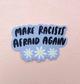 Craft Boner Sticker: Make Racists Afraid Again
