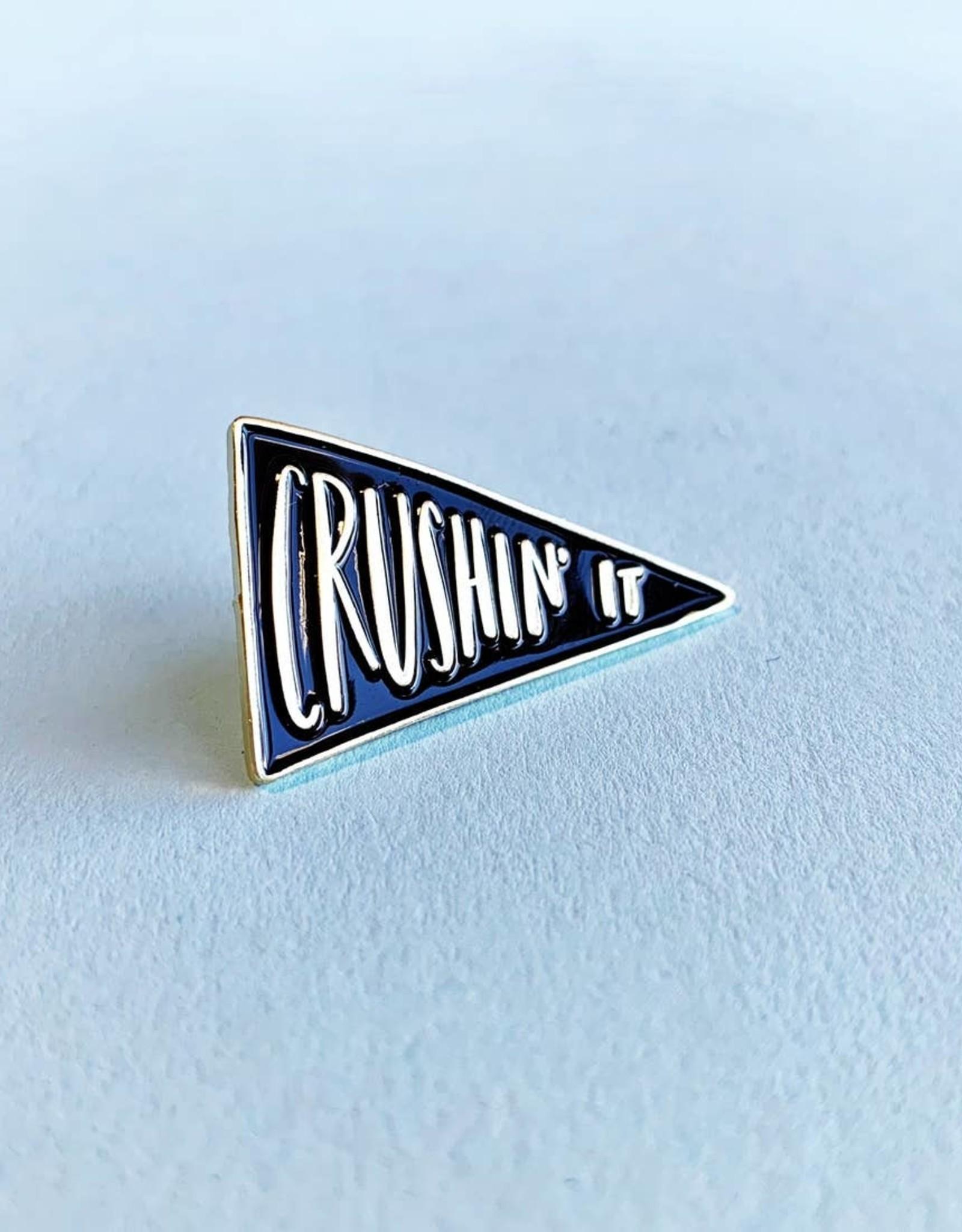 Enamel Pin: Crushing It