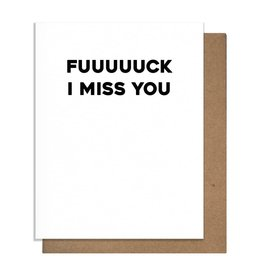 Card - Blank: Fuuuuck I Miss You