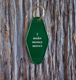 Motel Key Tag - I make money moves