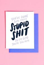 Card - Birthday: Stupid Shit