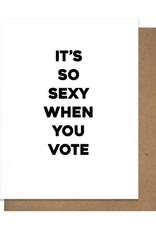 Matt Butler LLC dba Pretty Alright Goods Card - Blank: Sexy when you vote