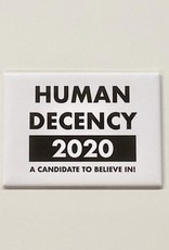 Matt Butler LLC dba Pretty Alright Goods Magnet: Human Decency 2020