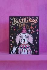 Card - Birthday: Bitch