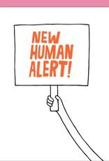 Card - Baby: New Human Alert