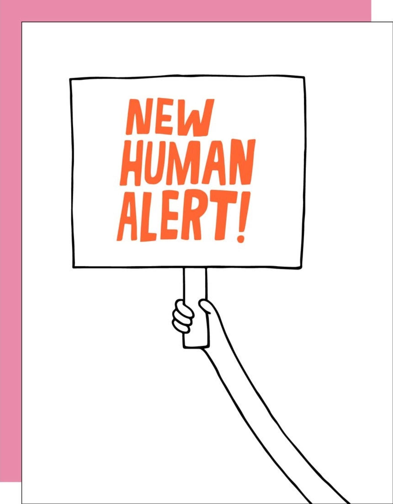 Egg Press Manufacturing Card - Baby: New Human Alert