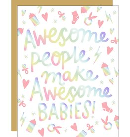 Egg Press Manufacturing Card - Baby: Awesome people make awesome babies