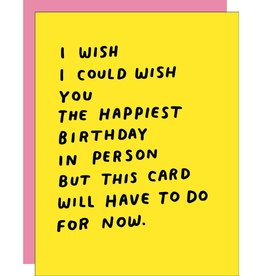 Card - Birthday: This card will have to do