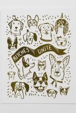 Bitches Unite 8x10 print