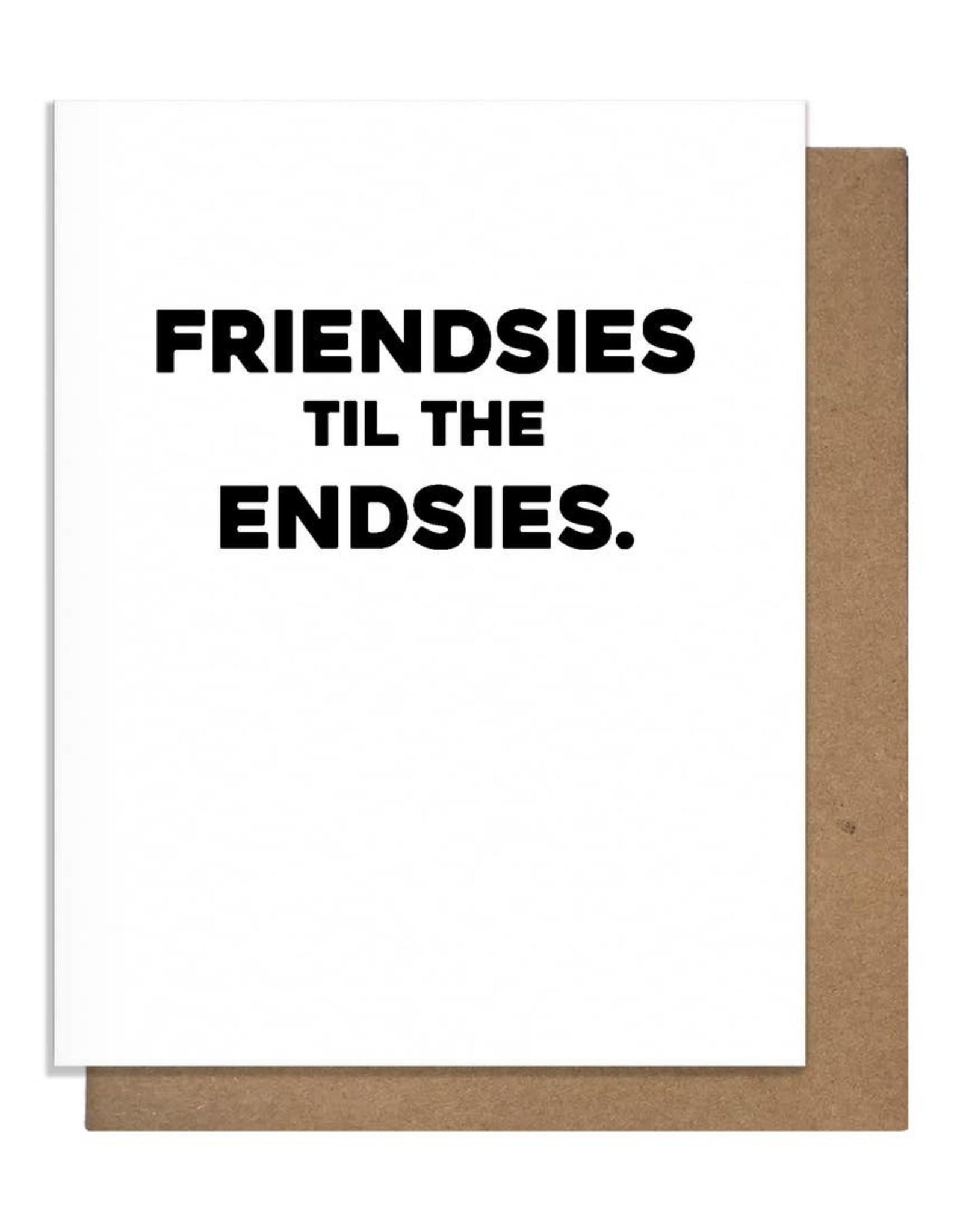 Matt Butler LLC dba Pretty Alright Goods Card - Blank: Friendsies Til The Endsies