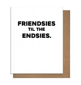 Matt Butler LLC dba Pretty Alright Goods Card - Blank: Friendsies til the endsies