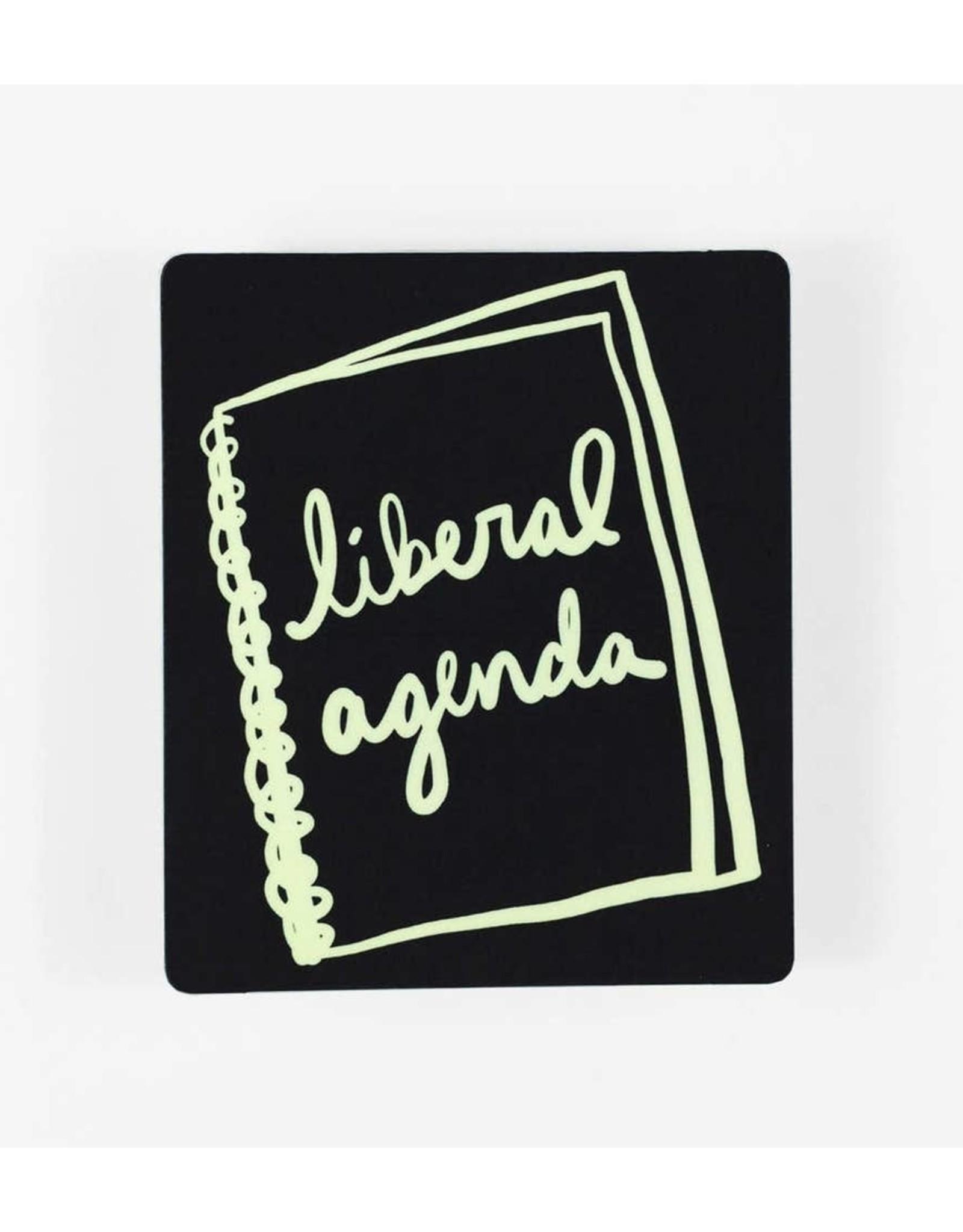 Sticker: Liberal Agenda