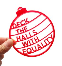 Ornament: Deck the halls equality