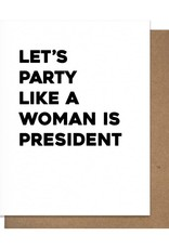Matt Butler LLC dba Pretty Alright Goods Card - Birthday: Woman president