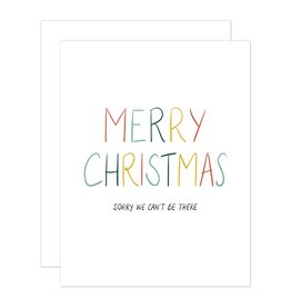 Card - Holiday: Sorry we can't be there Christmas